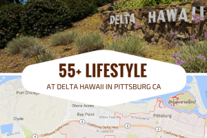 55+ lifestyle at DeltaHawaii in Pittsburg CA