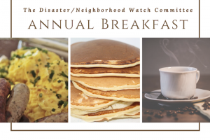 The Disaster/ Neighborhood Watch Committee Annual Breakfast Pancakes