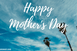 Delta Hawaii Happy Mother's Day