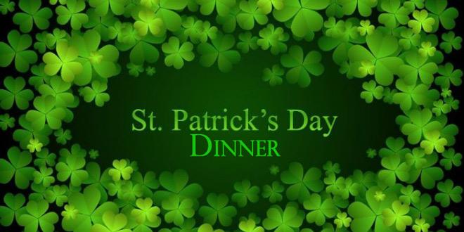 St. Patricks Day Dinner